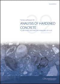 TR32 2nd Edition – Analysis of hardened concrete A guide to tests, procedures and interpretation of results