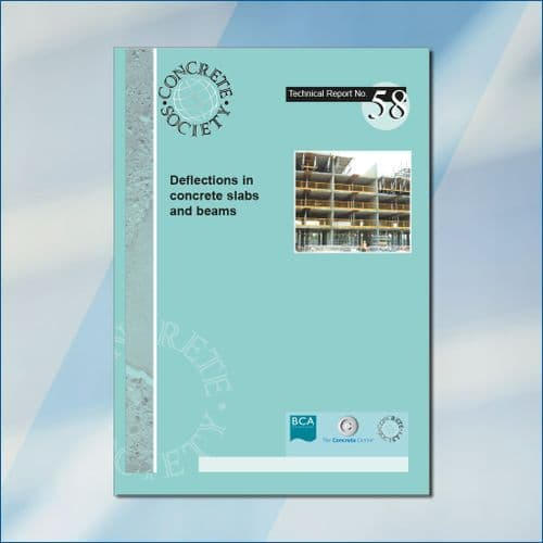 TR58 Deflections in concrete slabs and beams