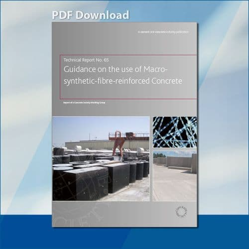 TR65 Guidance on the use of macro-synthetic fibre reinforced concrete PDF