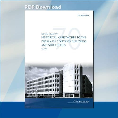 TR70 Historical approaches to the design of concrete buildings and structures PDF