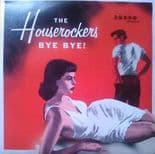 "45 Rpm EP✦✦ THE HOUSEROCKERS ✦✦ ""Bye Bye!"" (Great Rock'n'Roll Uk Band)"