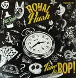 "45 Rpm✦ROYAL FLUSH ✦""Time To Bop""- Hot Rockabilly Boppers. Limited Edition.Hear♫"