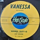 "45Re ✦ ACE HOLDER ✦ "" Wabba Suzy-Q / Leave My Woman Alone""  Fantastic R&B Stroll"