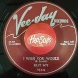 "45Re ✦ BILLY BOY ✦ ""I Wish You Would / I Was Fooled"" Awsome Blues Bopper. Hear♫"