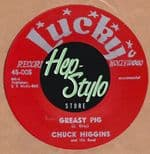 "45Re ✦ CHUCK HIGGINS ✦ ""Greasy Pig / Candied Yam"" - Sax Jiver Instro. Hear♫"
