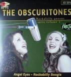 "45RPM✦THE OBSCURITONES✦ ""Angel Eyes/Rockabilly Boogie"" Rockabilly Queens Serie#1"