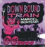 "7"" + 20p Booklet ✦ MARCEL BONTEMPI ✦ ""Down Bound Train"" For True Collectors"