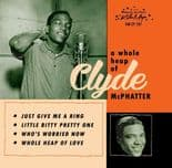 "7"" EP ✦ CLYDE McPHATTER ✦ ""A Whole Heap Of""  Killer R&B! Limited To 500 copies ♫"
