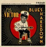 "7"" EP ✦ LITTLE VICTOR ✦ ""Blues Shakedown"" Authentic Old School Rockin' Blues ♫"