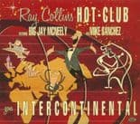 """CD✦RAY COLLINS' HOT CLUB✦""""Goes Intercontinental"""" (Feat. B.J.Mcneely & M.Sanchez)"""