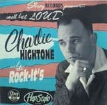"CHARLIE HIGHTONE 10""- SMALL BUT LOUD -KILLER SPANISH ROCKABILLY BAND SLEAZY HEAR"