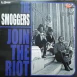 """LP ✦✦ THE SMOGGERS ✦✦ """"Join The Riot"""" (Fuzz, Garage-Punk)"""
