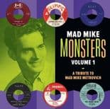 """LP / VA - ✫✫ MAD MIKE MONSTERS Vol. 1 ✫✫ """" A Tribute To Mad Mike Metrovich"""