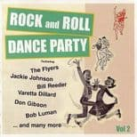 ROCK AND ROLL DANCE PARTY VOL 2 -  SUPERB 50s ROCK & ROLL COMPILATION CD