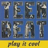 TEEN BEAT - PLAY IT COOL  -  FANTASTIC 50s/EARLY 60s ROCK & ROLL COMPILATION CD