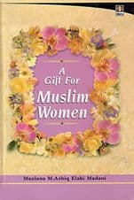 A Gift for Muslim Women Hard-back NEW