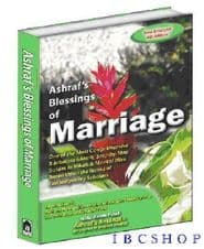 ASHRAF'S BLESSINGS OF MARRIAGE Islamic Book Muslim Halal Nikah & advice English