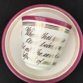 Victorian 'Motto' cup & saucer