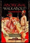 Aboriginal Walkabout Oracle - Kate Osborne , Morgan Fitzsimons , Mathew Tyler