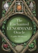 Enchanted Lenormand Oracle - Caitlin Matthews and Virginia Lee