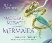 Magickal Messages from the Mermaids - Lucy Cavendish