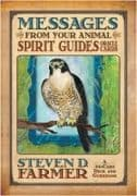 Messages from Your Animal Spirit Guides Oracle Cards - Steven D. Farmer
