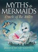 Myths and Mermaids - Jasmine Becket-Griffith , Amber Logan , Kachina Mickeletto