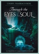 Through the Eyes of the Soul (Prophecy Cards) - Cheryl Yambrach Rose