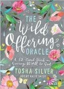 Wild Offering Oracle - Tosha Silver