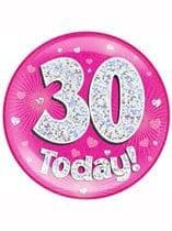 Pink 30th Birthday Holographic Jumbo Badge