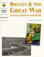 Britain and the Great War Student's Book: Discovering the Past for GCSE:
