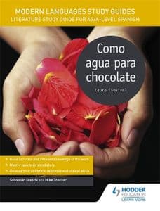 Como agua para chocolate Literature Study Guide for AS/A-level