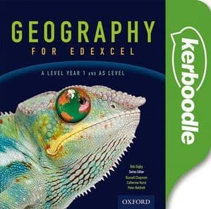 Geography for Edexcel A Level Year 1 and AS Kerboodle Resources and Assessment..