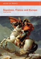 Napoleon, France and Europe: Access to History: