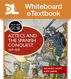 OCR GCSE : Aztecs & Spanish Conquest, 1519-1535 7 [L] Whiteboard ...[1 year subscription]