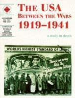 The USA Between the Wars 1919-1941 Student's Book: Discovering the Past for GCSE: