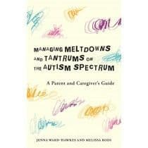 Managing Tantrums & Meltdowns on the Autism Spectrum