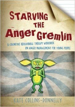 Starving the Anger Gremlin for age 10+