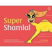 Super Shamlal - Living and Learning with Pathological Demand Avoidance
