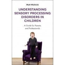 Understanding Sensory Processing Disorders in Children
