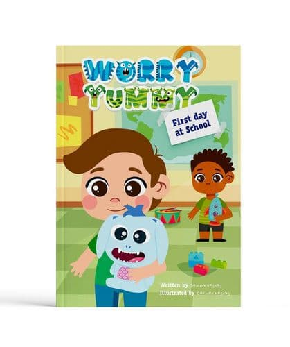 Worry Yummy: First Day at School Book